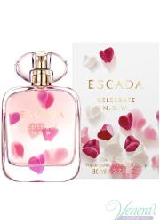 Escada Celebrate N.O.W. EDP 80ml for Women Women's Fragrance
