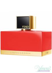 Fendi L' Acquarossa Eau de Toilette EDT 75ml for Women Without Package Women's Fragrances without package
