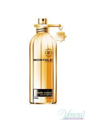 Montale Dark Aoud EDP 100ml for Men and Women W...