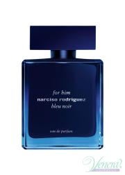 Narciso Rodriguez for Him Bleu Noir Eau de Parfum EDP 100ml for Men Without Package Men's Fragrances without package