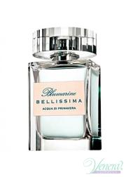 Blumarine Bellissima Acqua Di Primavera EDT 100ml for Women Without Package Women's