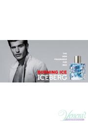 Iceberg Burning Ice EDT 100ml for Men Men's Fragrance