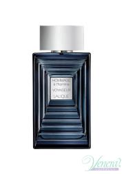 Lalique Hommage à L'Homme Voyageur EDT 100ml for Men Without Package