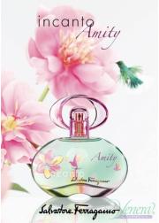 Salvatore Ferragamo Incanto Amity EDT 100ml for Women Women's Fragrance